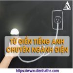 tieng-anh-chuyen-nghanh-dien